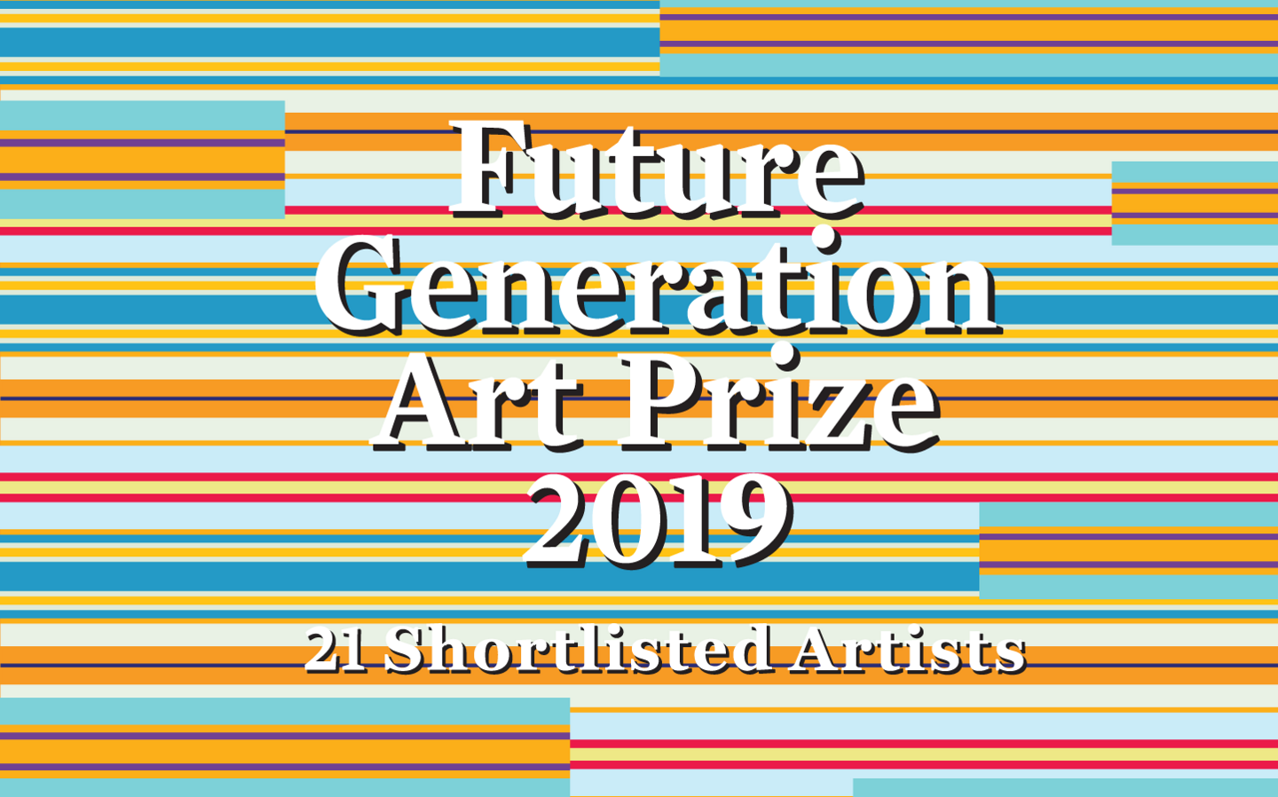 Exhibition of 21 shortlisted artists for the Future Generation Art