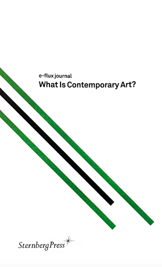 What is Contemporary Art? - Books - e-flux